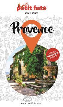 Guide Petit Fute ; Region ; Provence (edition 2021)