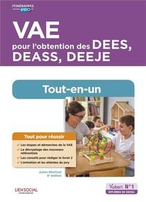 Vae Pour L'obtention Des Dees, Deass, Deeje : Preparation Complete Pour Reussir Sa Formation