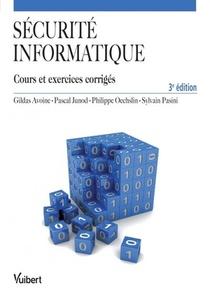 Securite Informatique ; Cours Et Exercices Corriges (3e Edition)