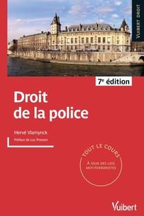 Droit De La Police : Parfaitement A Jour Des Differentes Reformes Et De La Jurisprudence Recente