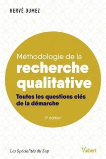 Methodologie De La Recherche Qualitative ; Toutes Les Questions Cles De La Demarche