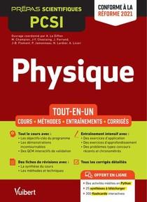 Physique Pcsi : Tout-en-un ; Cours, Synthese, Methodes Detaillees, Exercices Corriges ; Conforme A La Reforme 2021