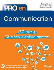 Pro En... ; Communication ; 62 Outils ; 12 Plans D'action Metier