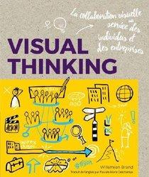 Visual Thinking ; La Collaboration Visuelle Au Service Des Individus Et Des Entreprises