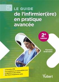 Le Guide De L'infirmier(ere) En Pratique Avancee