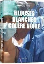 Blouses Blanches, Colere Noire