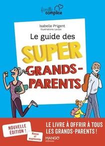 Le Guide Des Super Grands-parents