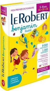 Dictionnaire Le Robert Benjamin ; 5/8 Ans