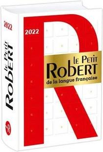 Dictionnaire Le Petit Robert De La Langue Francaise (edition 2022)