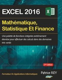 Mathematique, Statistique Et Finance (2eme Edition) : Avec Excel 2016 (2e Edition)