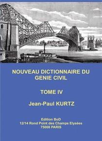Nouveau Dictionnaire Du Genie Civil T.4