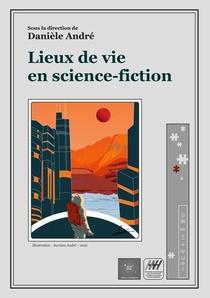 Lieux De Vie En Science-fiction