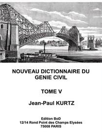 Nouveau Dictionnaire Du Genie Civil T.5