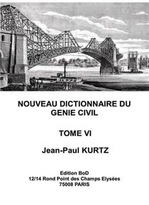 Nouveau Dictionnaire Du Genie Civil T.6