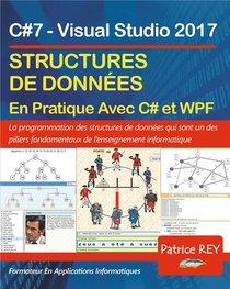 Structures De Donnees Avec C#7 Et Wpf ; Avec Visual Studio 2017