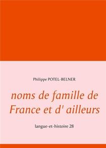 Noms De Famille De France Et D'ailleurs : Langue-et-histoire 28