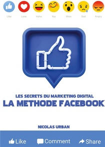 "Les Secrets Du Marketing Digital ""la Methode Facebook"""
