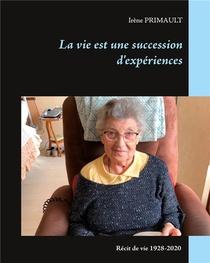 La Vie Est Une Succession D'experiences