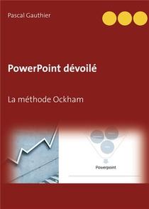 Powerpoint Devoile : La Methode Ockham
