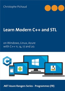 Learn Modern C++ And Stl ; On Windows, Linux, Azure
