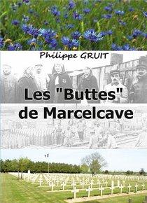 """Les """"buttes"""" De Marcelcave"""