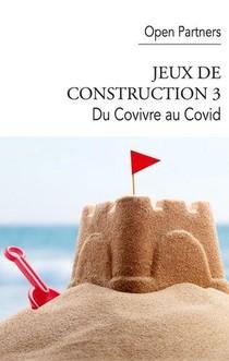 Jeux De Construction 3 : Du Covivre Au Covid