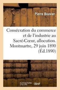 Consecration Du Commerce Et De L'industrie Au Sacre-coeur, Dans La Basilique Du Voeu National