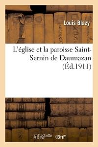 L'eglise Et La Paroisse Saint-sernin De Daumazan