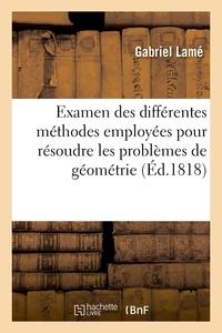 Examen Des Differentes Methodes Employees Pour Resoudre Les Problemes De Geometrie