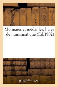 Monnaies Et Medailles, Livres De Numismatique