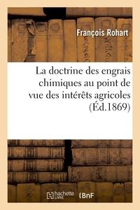 La Doctrine Des Engrais Chimiques Au Point De Vue Des Interets Agricoles - Reponse Aux Conferences D