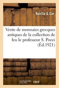 Vente De Monnaies Grecques Antiques De La Collection De Feu Le Professeur S. Pozzi