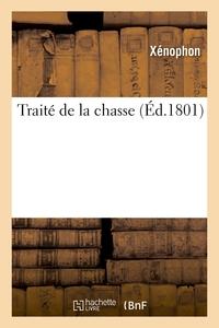Traite De La Chasse, Contenant Les Chasses A L'affut, A Tir Et A Courre - D'apres Deux Manuscrits Co