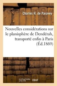 Nouvelles Considerations Sur Le Planisphere De Denderah, Transporte Enfin A Paris - Retrouves En Egy
