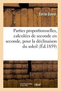 Parties Proportionnelles, Calculees De Seconde En Seconde, Pour La Declinaison Du Soleil - La Declin