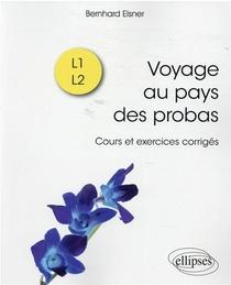 Voyage Au Pays Des Probas ; Cours Et Exercices Corriges