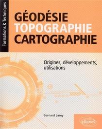 Geodesie, Topographie, Cartographie