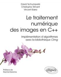 Le Traitement Numerique Des Images En C++ ; Implementation D'algorithmes Avec La Bibliotheque Vimg