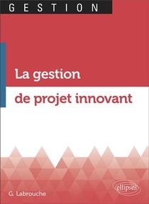 La Gestion De Projet Innovant