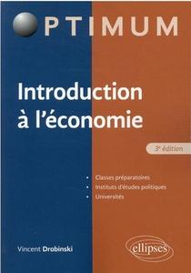 Introduction A L'economie (3e Edition)