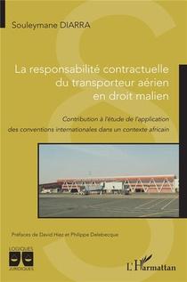 La Responsabilite Contractuelle Du Transporteur Aerien En Droit Malien