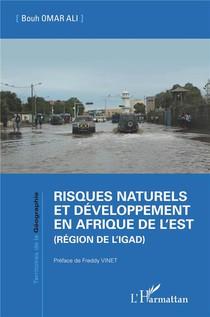 Risques Naturels Et Developpement En Afrique De L'est (region De L'igad)