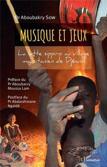 Musique Et Jeux ; La Lutte Sippiro Au Village Mauritanien De Djewol