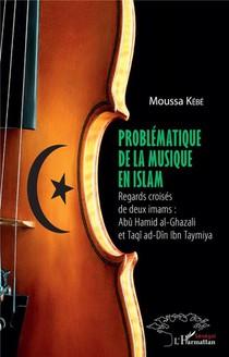 Problematique De La Musqiue En Islam ; Regards Croises De Deux Imams : Abu Hamid Al-ghazali Et Taqi Ad-din Ibn Taymiya
