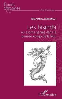 Les Bisimbi Ou Esprits Genies Dans La Pensee Kongo De La Rdc