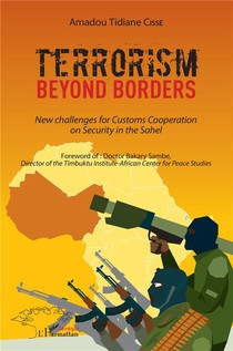 Terrorism Beyond Borders : New Challenges For Customs Cooperation