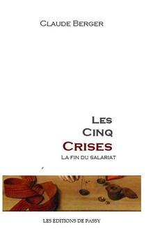 Les Cinq Crises