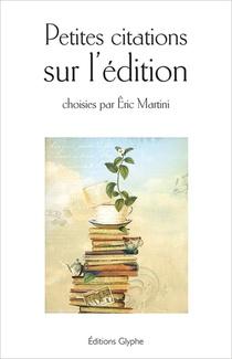 Petites Citations Sur L'edition