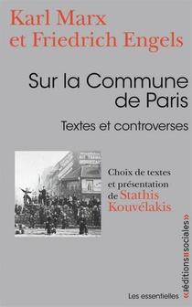 Sur La Commune De Paris ; Textes Et Controverses