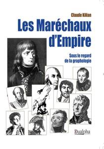 Les Marechaux D Empire Sous Le